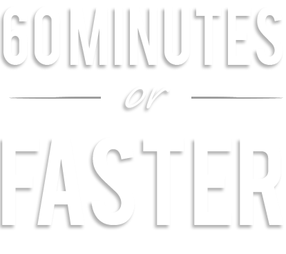 60 minutes or faster